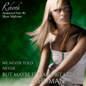 We never told... Rebirth: Awakened Fate Book Six