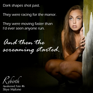 And then the screaming started... REBIRTH: Awakened Fate Book Six