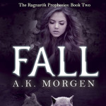 Author and Book Spotlight: Fall by A.K. Morgen