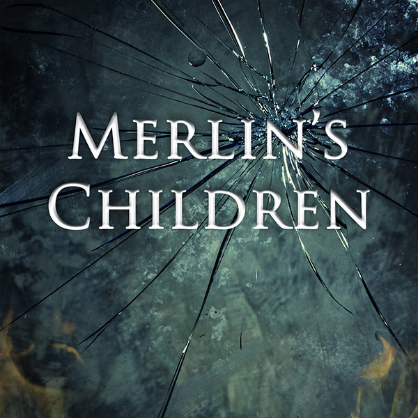 Merlin's Children Cover