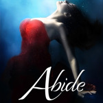New Release: Abide by Skye Malone