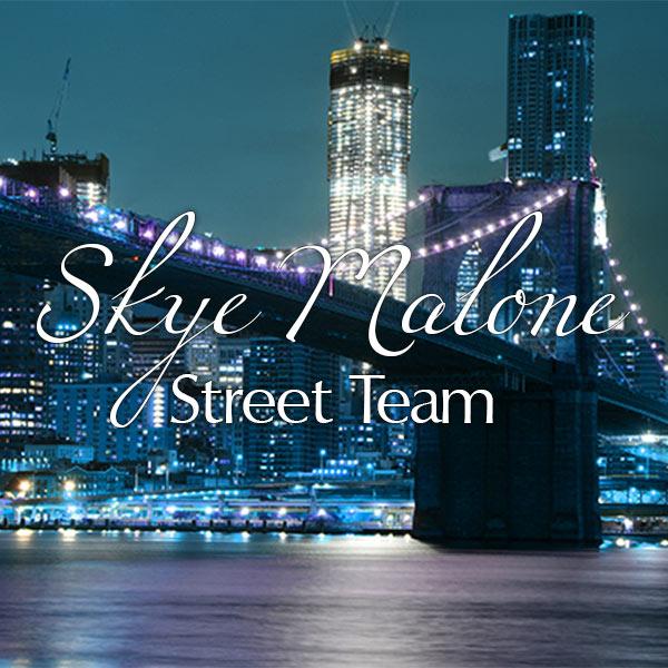 Skye Malone's Street Team
