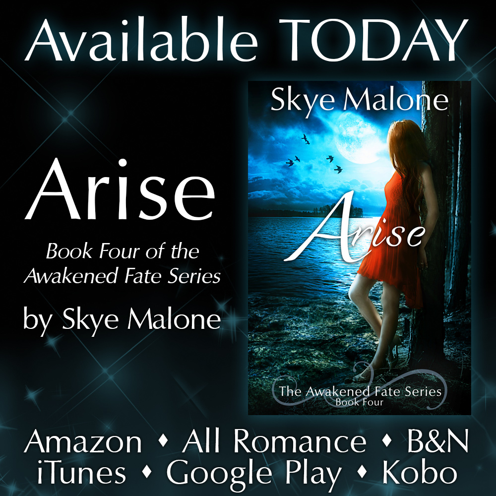 Arise by Skye Malone - New Release!