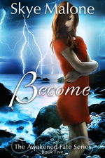 Become by Skye Malone