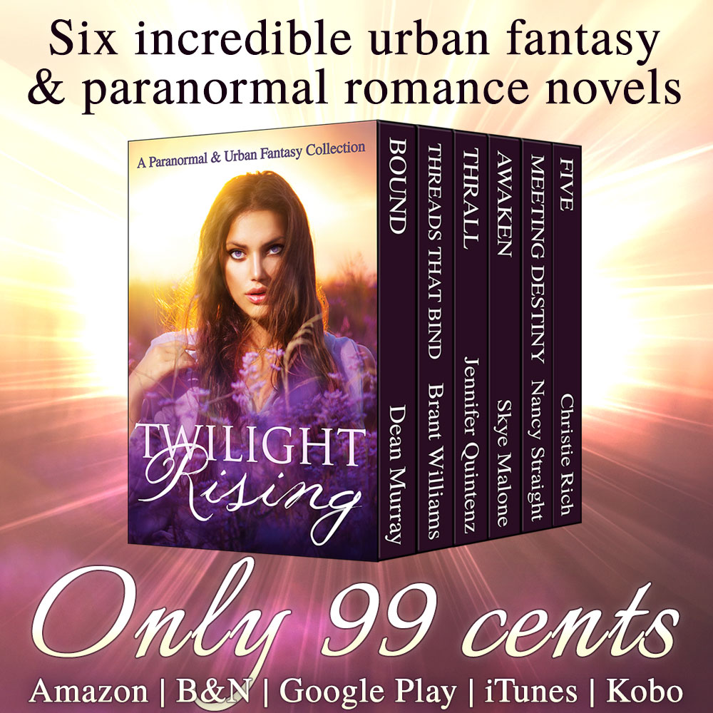 Twilight Rising: 6 Books for Only 99 Cents!