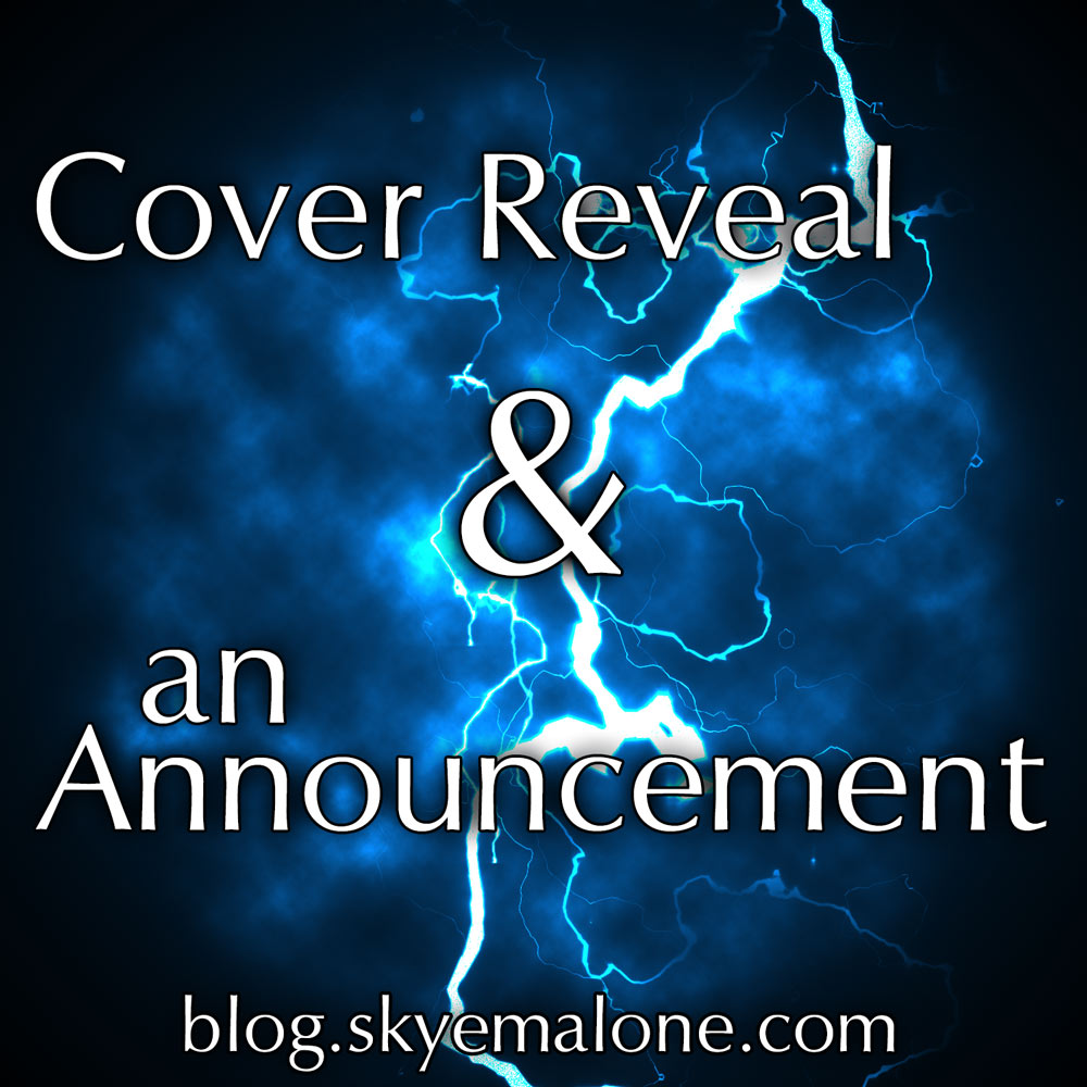 An Announcement and a Cover Reveal! Become by Skye Malone