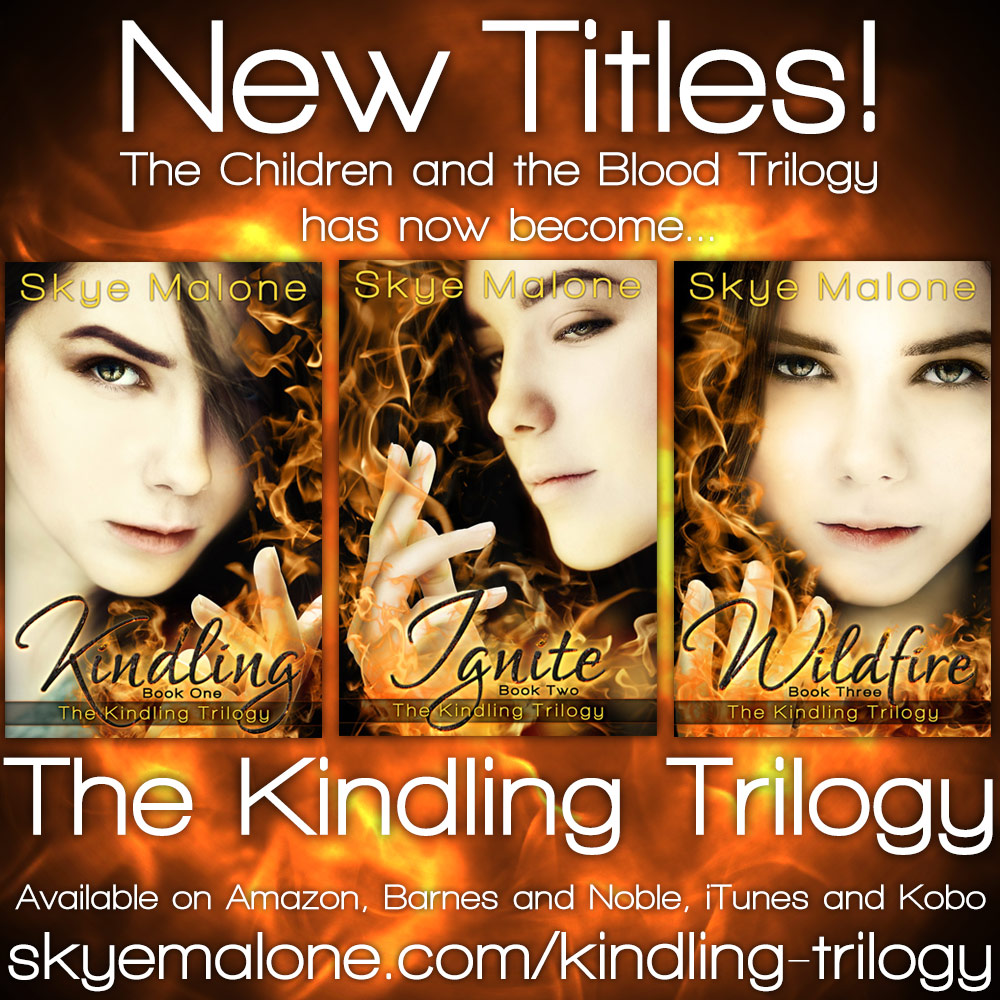 Changes, Changes! The Children and the Blood trilogy is now the Kindling trilogy!