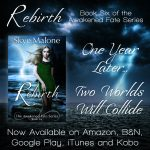 New Release! REBIRTH by Skye Malone!