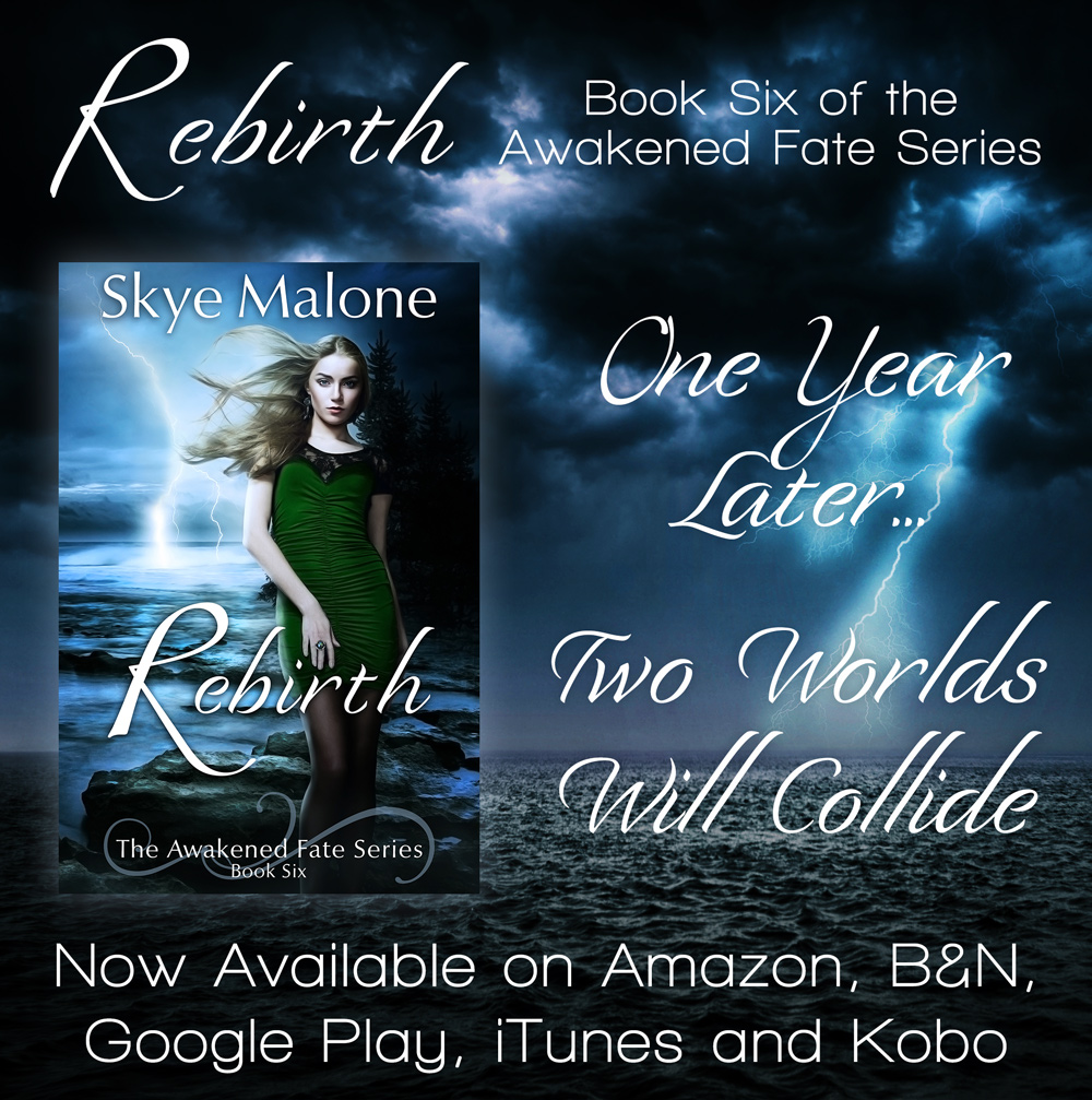 Rebirth by Skye Malone - Now Available!