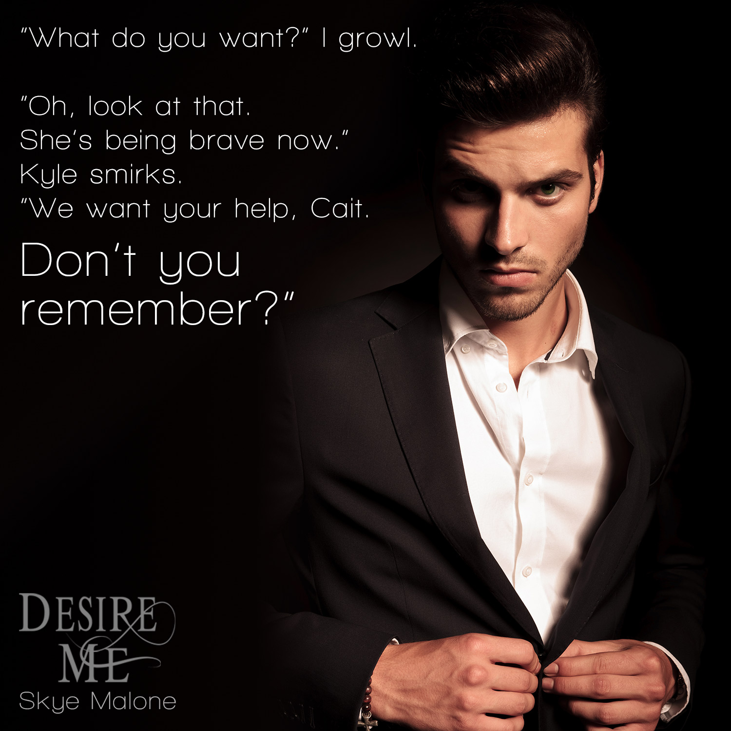 Desire Me by Skye Malone - New Adult Paranormal Romance - Teaser Excerpt 2