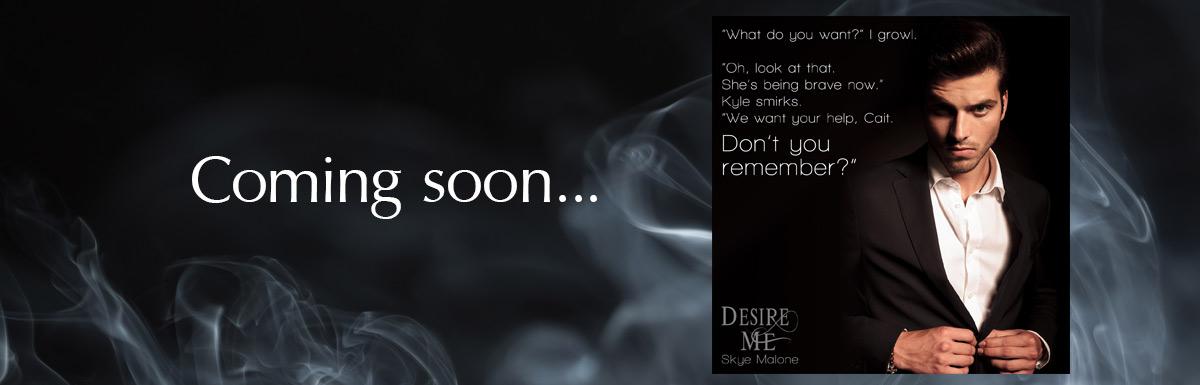 Teaser for Desire Me…