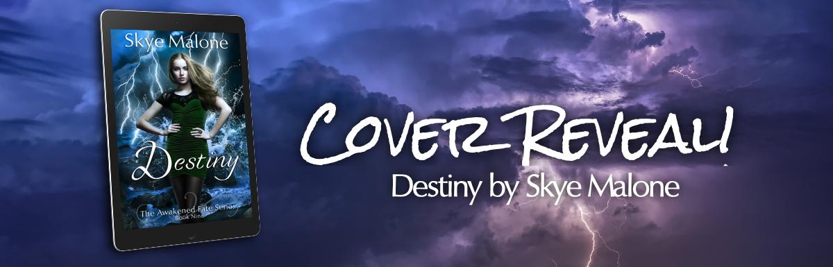 Cover Reveal! DESTINY: Book Nine of the Awakened Fate Series